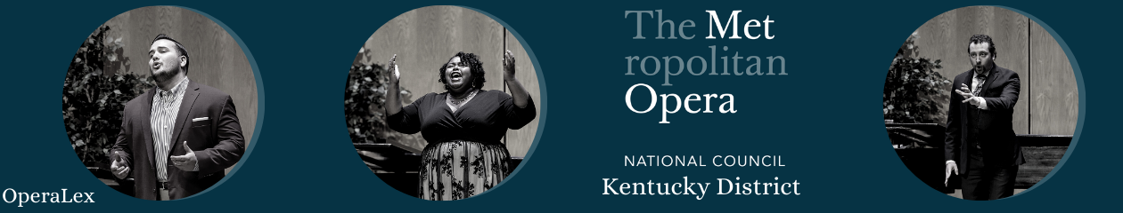 Metropolitan Opera National Council Auditions Kentucky District